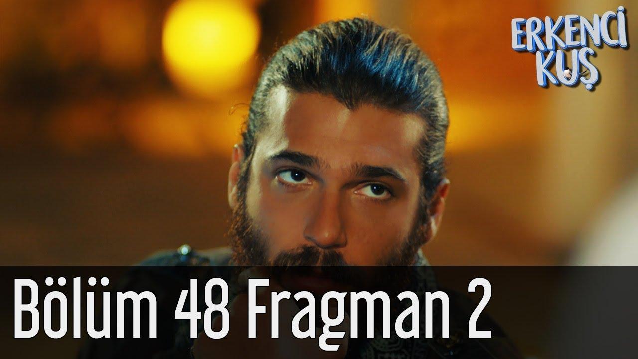 Erkenci Kuş 48. Bölüm 2. Fragman