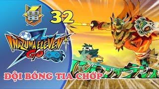Inazuma Eleven Go Strikers 2013 #32 - GAME ĐỘI BÓNG TIA CHỚP - Inazuma Eleven Play