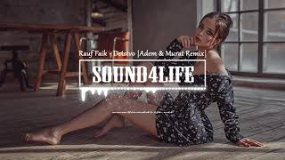 Rauf Faik Detstvo Adem Murat Remix.mp3