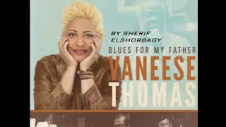 Download Vaneese Thomas -Southern Central Blues MP3 song and Music Video