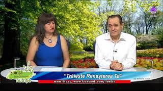 STIINTA, TRANSFORMARE, NUTRITIE 2018 10 08 - Ioan Haiduc - Trăiește renașterea ta