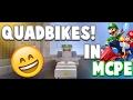 Quadbikes in MCPE!