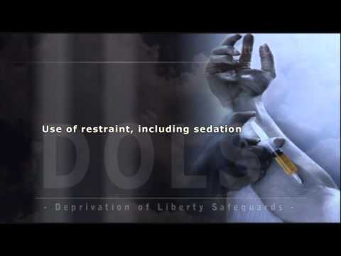Deprivation of Liberty safeguards- DOLS Definitions