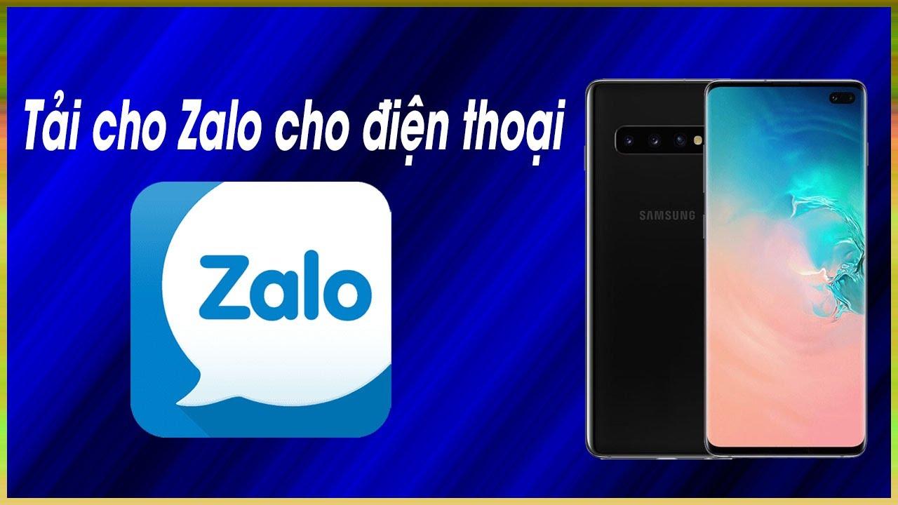 😃 Cách Tải Zalo Trên Điện Thoại – Cài Zalo cho điện thoại nhanh nhất 2020