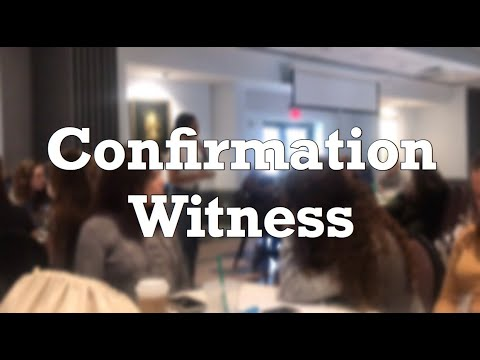 My Witness on Confirmation