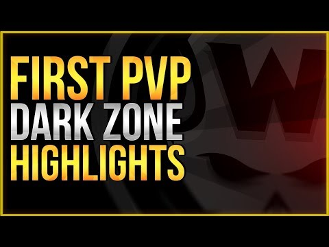 The Division 2 | First Day Dark Zone PVP Gameplay