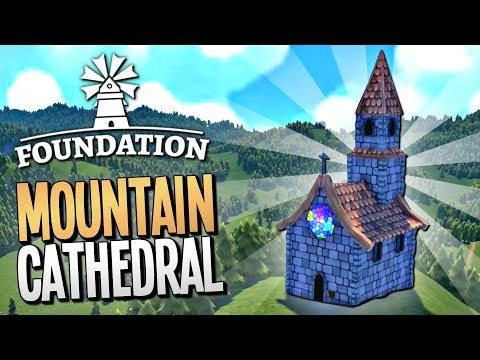 BUILDING A MASSIVE CATHEDRAL TO SATISFY THE GODS - Foundation Gameplay