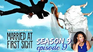 Married At First Sight Recap & Review| Season 9 Episode 9| One Month Down No More To Go| Talisa Rae