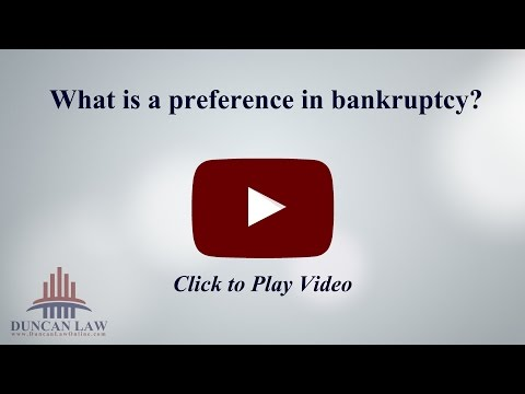 What Is A Preference in Bankruptcy?