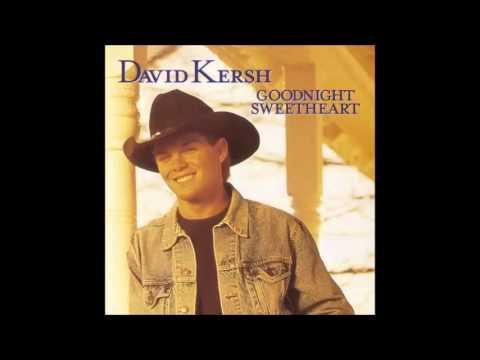 David Kersh: Goodnight Sweetheart