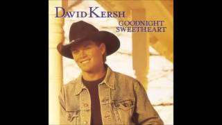 David Kersh: Goodnight Sweetheart