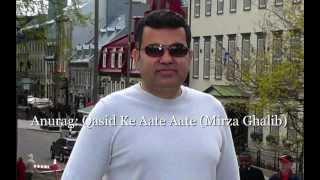 Anurag sings Qasid Ke Aate Aate (Mirza Ghalib)