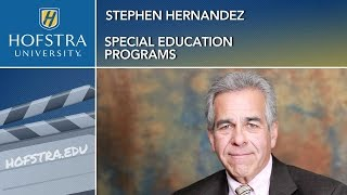 Special Education Programs - Stephen Hernandez