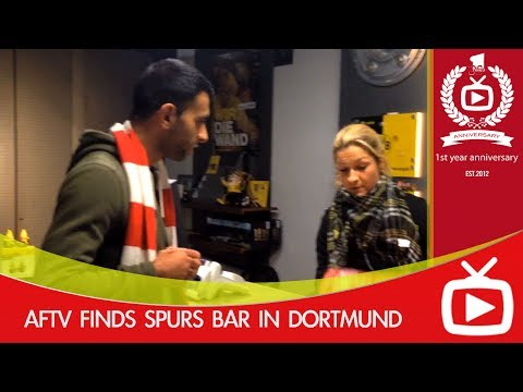 Arsenal v Borussia Dortmund - AFTV Finds Spurs Bar In Dortmund - ArsenalFanTV.com