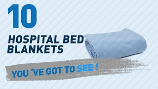 Hospital Bed Blankets // New & Popular 2017