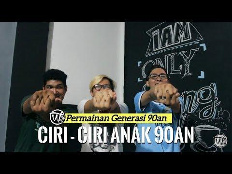 Permainan Generasi 90an -  CIRI - CIRI 90'an !