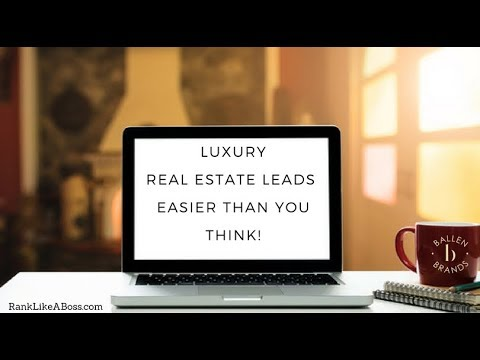 Luxury Real Estate Leads, Moving Up into Luxury is Easier than you Think