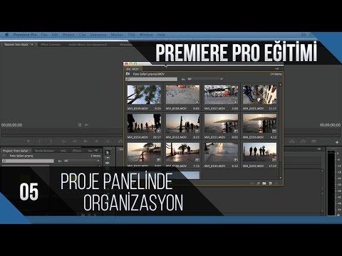 Premiere Pro Eğitimi 05 - Proje Panelinde Organizasyon