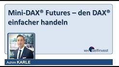 Mini-DAX® Futures – den DAX® einfacher handeln (mit Achim Karle)