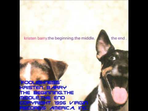 Kristen Barry  Foolishness