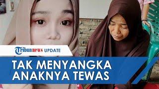 Lisa Sirait Tewas di Malaysia, Sang Ibu Tak Menyangka Video TikTok Anaknya Jadi Tanda Perpisahan