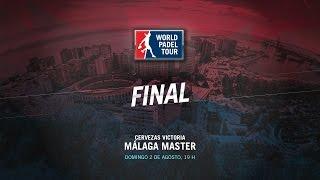 DIRECTO | FINAL Málaga Master | World Padel Tour 2015