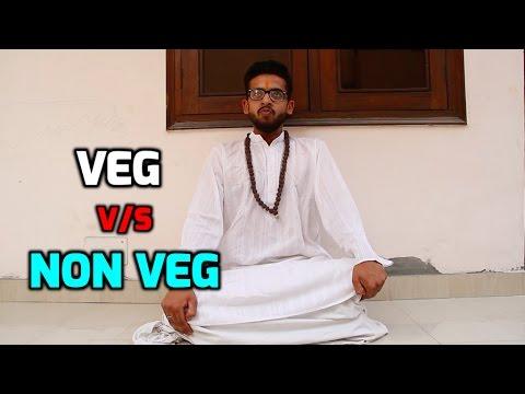 VEG v/s NON VEG - YouTube