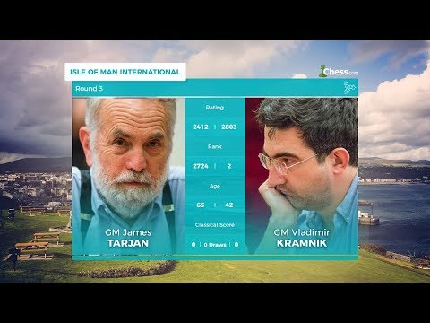 Chess.com Isle of Man International: Round 3 | Tarjan Upsets Kramnik!