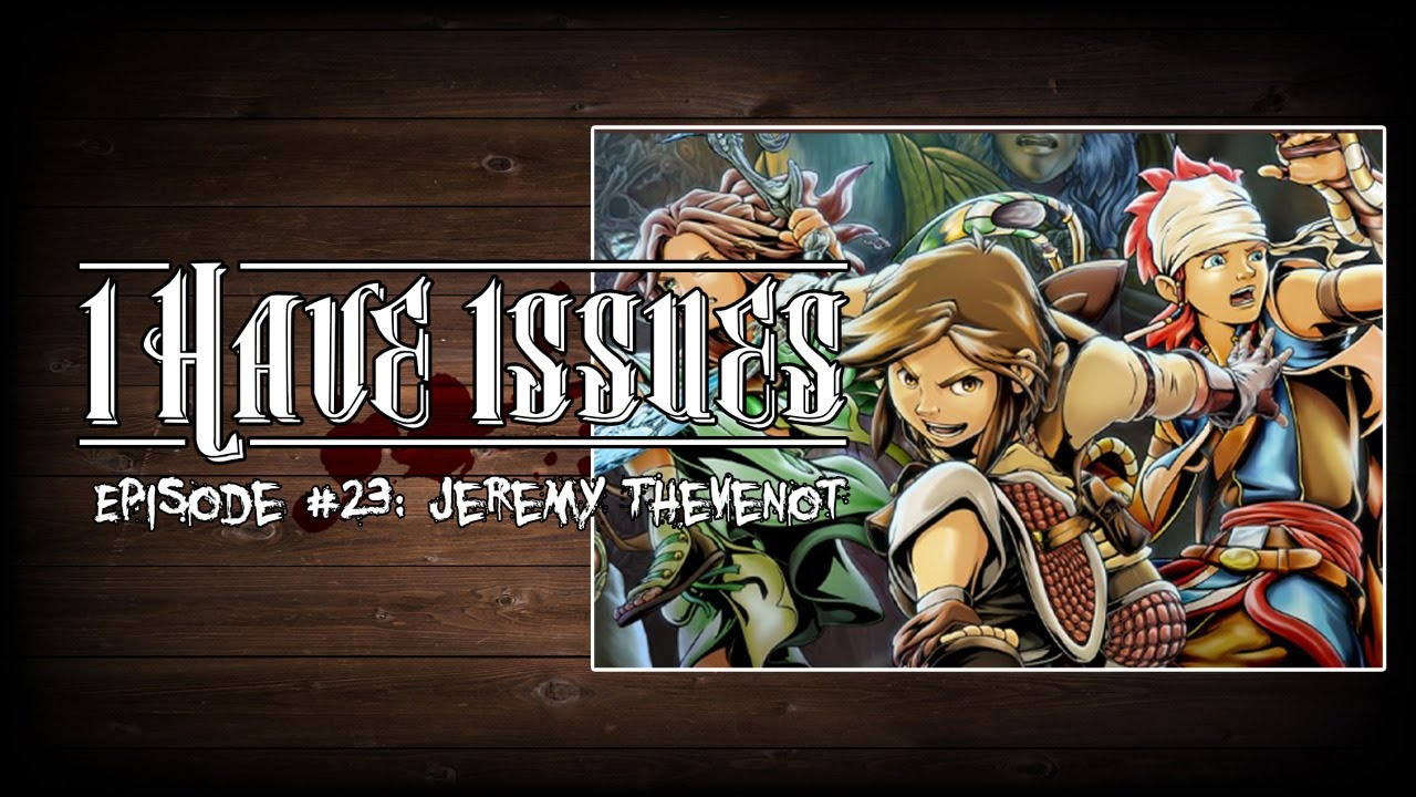 I Have Issues│Jeremy Thevenot (A.K.A. Zade Studios)