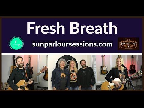 Fresh Breath - Sun Parlour Sessions