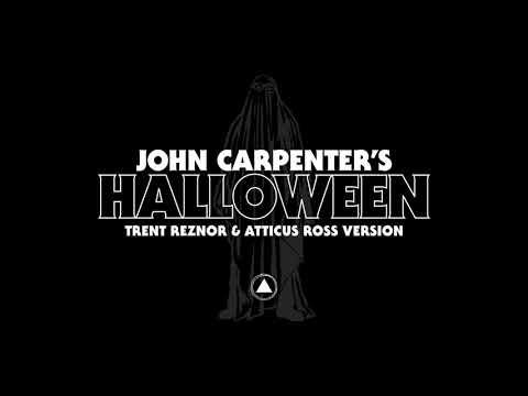 John Carpenter's Halloween by Trent Reznor & Atticus Ross Official Audio