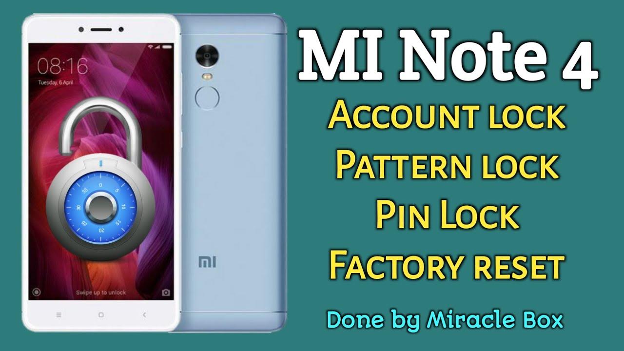 Xiaomi MI Note 4 2016100 | MI Account lock | Pattern lock | Factory reset  with Miracle Box