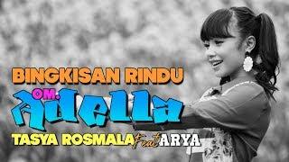 Download lagu TASYA ROSMALA Feat ARYA BINGKISAN RINDU ADELLA Apple Devices HD Best Quality