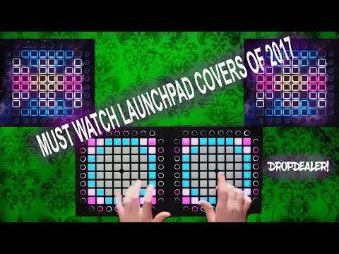 TOP 10 MUST SEE LAUNCHPAD COVERS OF 2017! DropDealer!