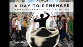 A Day to Remember - All I Want (NEW SONG 2010) Lyrics in Description Mp3