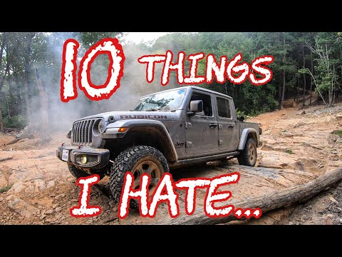 10 Things I HATE About My Jeep Gladiator Truck