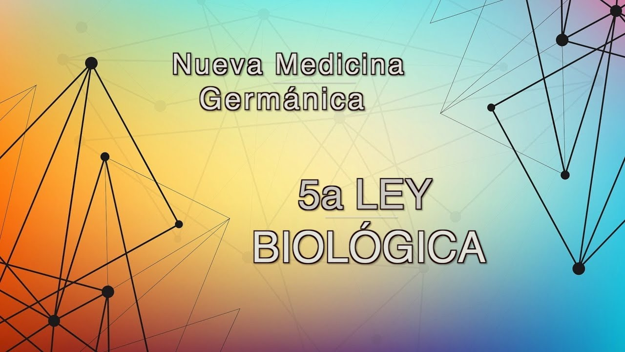 5a Ley Biologica   Nueva Medicina Germanica