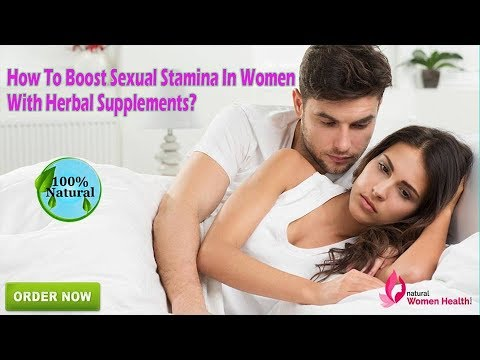 How To Boost Sexual Stamina In Women With Herbal Supplements?