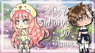 Os 7 sintomas do amor  《gacha life》 {mini-filme} (1/2) especial de 100 inscritos