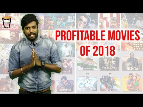 Profitable Movies of 2018 | 2018 Tamil Movies | A Review on Reviewers | Friday Facts