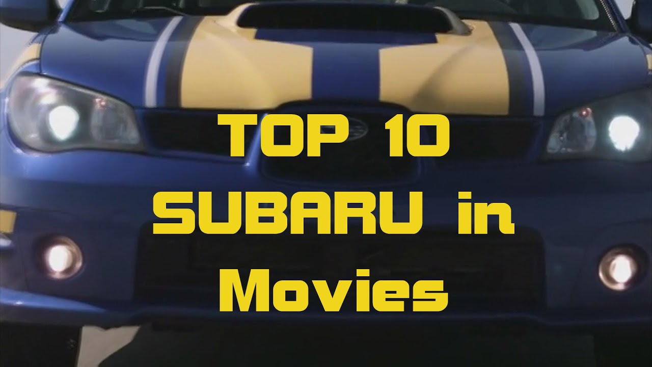 Top 10 Subaru in movies compilation по версии JDMachines