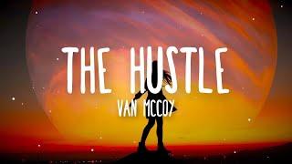 Van McCoy - The Hustle (Lyrics) [Tik Tok Song]