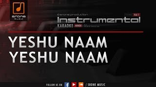 Yeshu Naam (Srone' Instrumental)