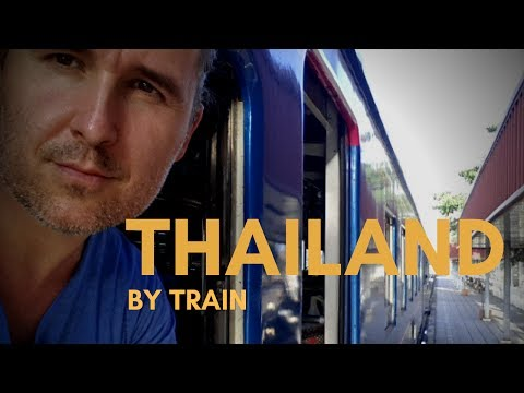 Thailand Travel by Train - Is it safe? Clean? A close look.