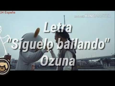 "Letra ""Síguelo Bailando"" | Ozuna"