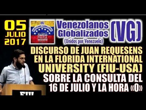 DISCURSO COMPLETO - Juan Requesens en la Florida International University (FIU) sobre el 16 de Julio