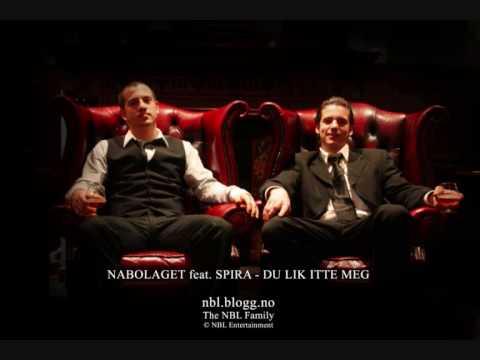 Nabolaget feat. Spira - Du Lik Itte Meg