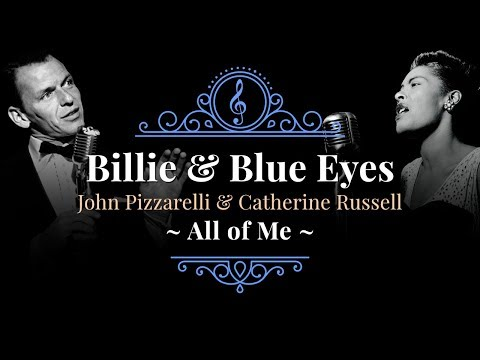 """""""All of Me"""" - Catherine Russell & John Pizzarelli present """"Billie & Blue Eyes"""""""