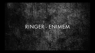 Enimem - Ringer (Clean Lyrics)