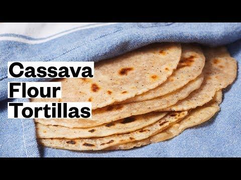Cassava Flour Tortillas - YouTube